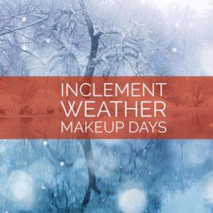 Inclement Weather Makeup Days